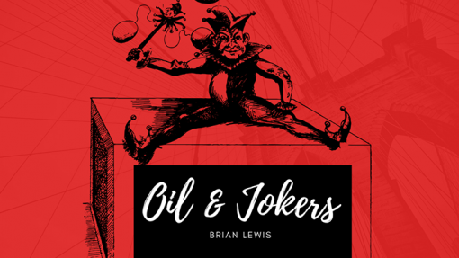 Oil and Jokers by Brian Lewis video DOWNLOAD