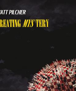 Creating Mystery by Matt Pilcher Video Download