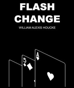 FLASH CHANGE by William Alexis Houcke - Trick