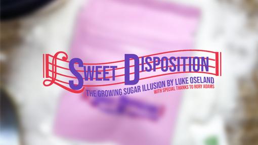 Sweet Disposition by Luke Oseland & OseyFans - Trick