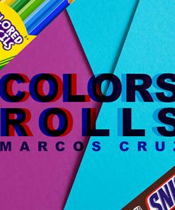 Colors Rolls by Marcos Cruz - Trick