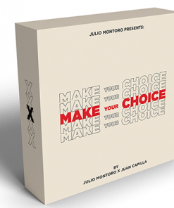 MAKE YOUR CHOICE (Gimmicks and Online Instruction) by Julio Montoro and Juan Capilla  - Trick